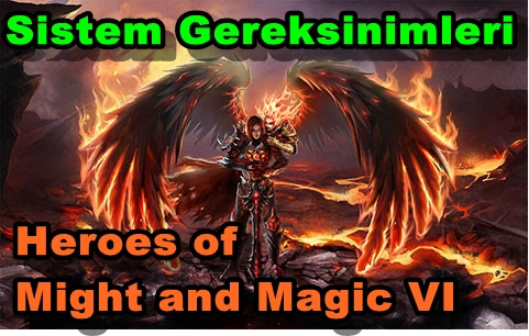 Heroes of Might and Magic VI(6) Sistem Gereksinimleri