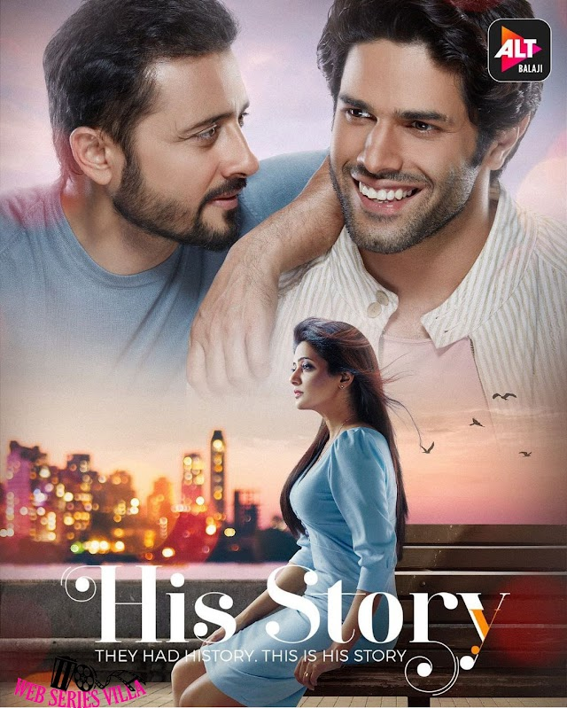His Story ALT Balaji web series Cast, Releasing date, Watch online