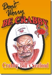 Don't Worry Be Crabby, Crabby Bill's