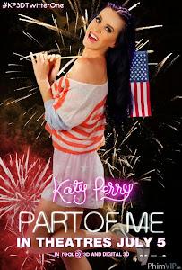 Cuộc Đời Và Sự Nghiệp Katy Perry - Katy Perry Part Of Me poster