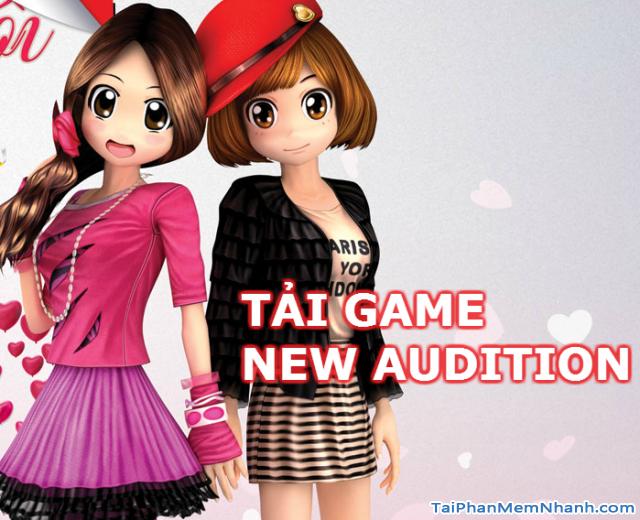 Tải nhanh Game New Audition bản đầy đủ từ VTC Game