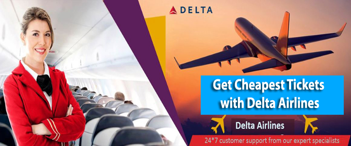 Get Cheapest Tickets with Delta Airlines