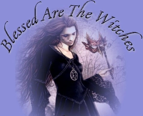 Blessed Are The Witches 1, Blessed Be
