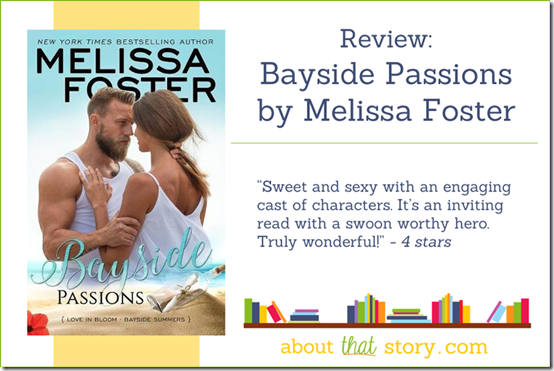 Review: Bayside Passions (Bayside Summers #2) by Melissa Foster | About That Story