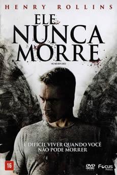 Baixar Filme Ele Nunca Morre (2015) Dublado Torrent Grátis