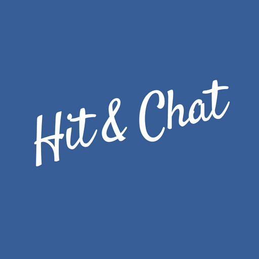 Hit and Chat