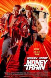 Money Train - Một mất một còn