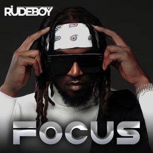 [Music] Rudeboy – Focus - OMATUNES
