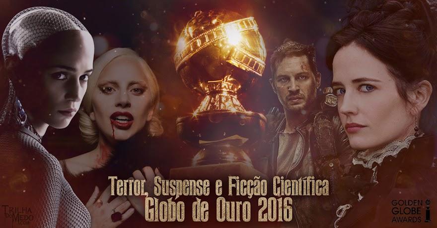 Globo de Ouro | Confira a lista de filmes e séries de terror, suspense e ficção científica indicados ao prêmio