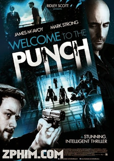 Âm Mưu Cuối Cùng - Welcome to the Punch (2013) Poster