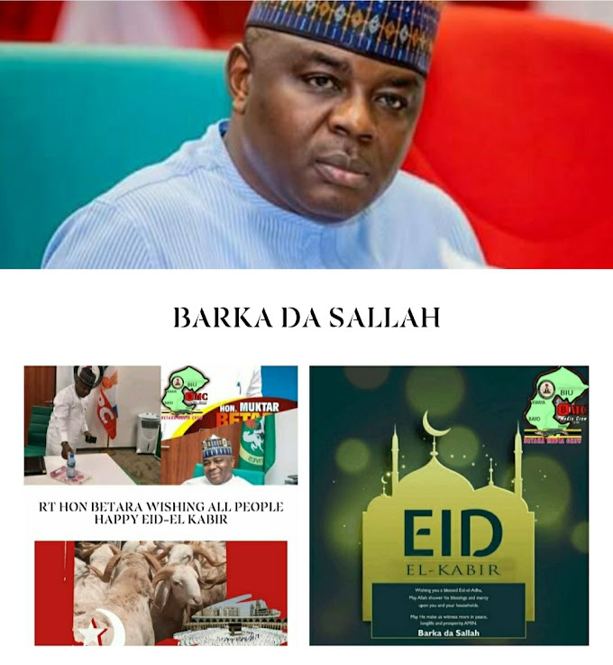 EID-EL KABIR MESSAGE BY RT. HON. MUKTAR BETARA ALIYU.Rt. Hon. Muktar Betara Aliyu felicitates with Muslim ummah on the occasion of Eid-el kabir festival. He enjoins his constituents to celebrate the Sallah responsibly as we battle to curtail the spread of Covid 19. The federal law maker urges all to continue to pray for Borno & the nation for peace & security while assuring that he will continue to do his best at providing legislative intervention in all sectors of development. He thank constituents for prayers & support & wish them a hitch free Sallah celebration. BARKA DA SALLAH.Betara Media Crew (BMC)31 July, 2020.
