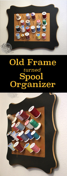 Old frame turned spool orgainzer