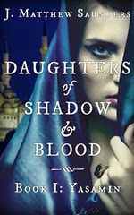 Daughters of Shadow and Blood - Book 1- Yasamin - cover
