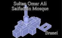 Sultan Omar Ali Saifuddin Mosque -Brunei Darussalam-