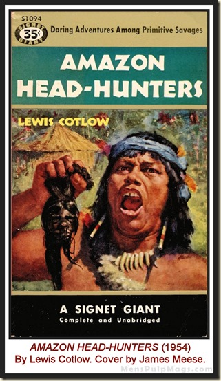 Amazon Head-hunters by Lewis Cotlow, 1954 - Cover by James Meese WM