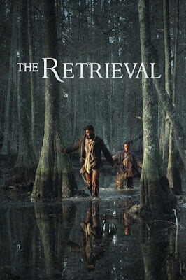 The Retrieval (2013) BluRay 720p HD Watch Online, Download Full Movie For Free