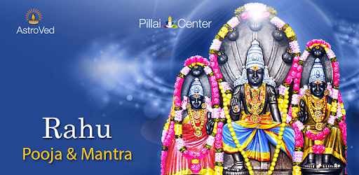 Rahu Pooja and Mantra - Apps on Google Play