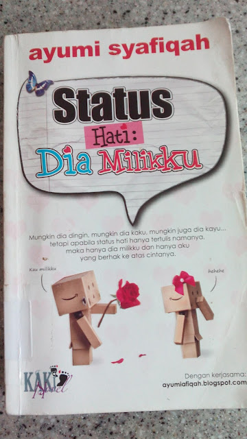 Status Hati : Dia Milikku by Ayumi Syafiqah