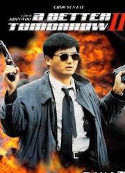 A Better Tomorrow 2 Hong Kong Movie