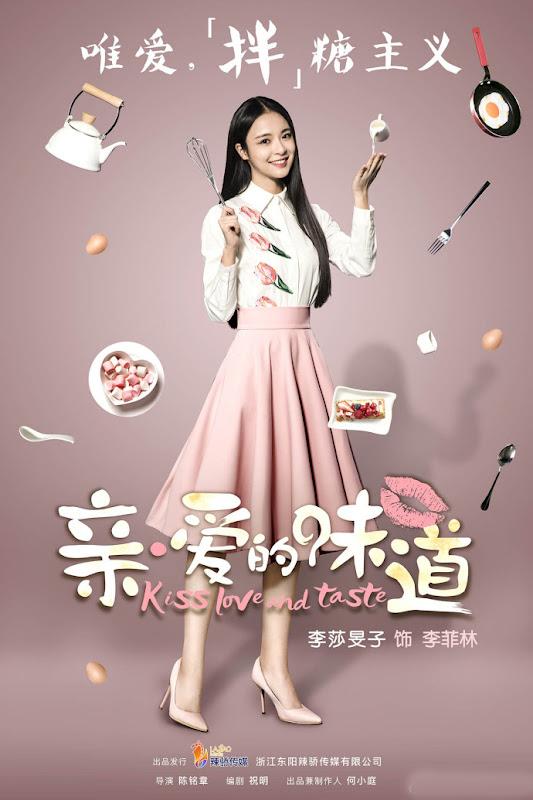 Kiss, Love and Taste China Drama