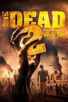 Xác Sống 2 : Ấn Độ - The Dead 2: India 2013