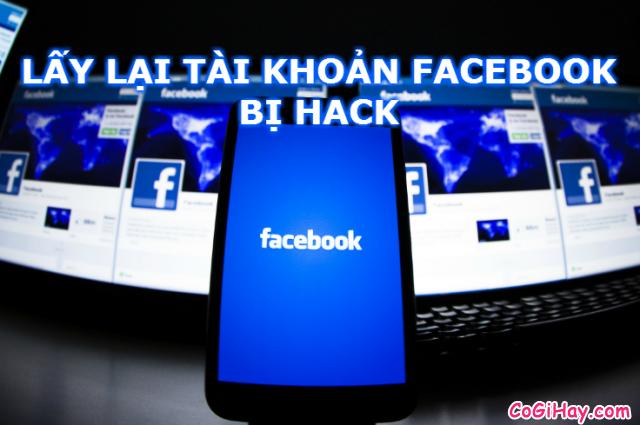 Cách lấy lại tài khoản Facebook đã bị Hack và đổi tên