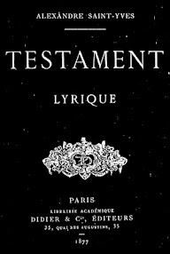 Cover of Saint Yves D'Alveydre's Book Testament, Lyrique (1877,in French)