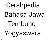 Cerahpedia Cerahpedia Bahasa Jawa Yogyaswara