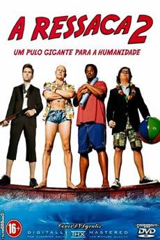 Baixar Filme A Ressaca 2 (2015) Dublado Torrent Grátis