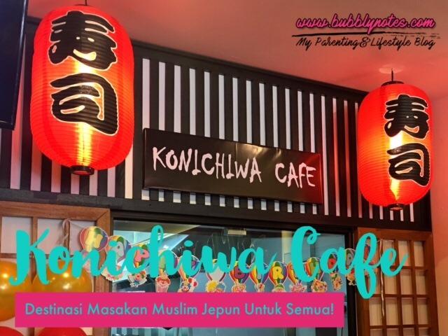 KONICHIWA CAFE - Destinasi Masakan Muslim Jepun Untuk Semua!  (1)