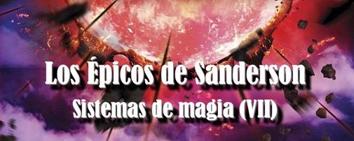 los epicos de sanderson sistemas de magia literatura fantastica de fantasia