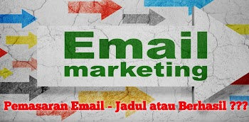 Pemasaran Email - Jadul atau Berhasil ???
