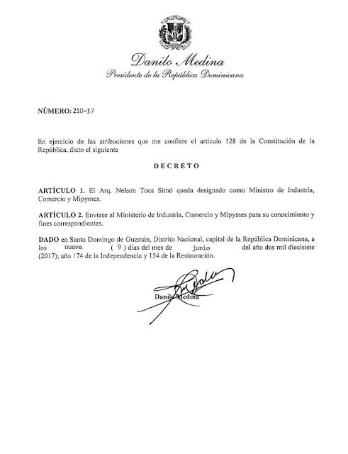 [Decreto 210-17] Danilo Medina designa a arquitecto Nelson Toca Simó ministro de Industria, Comercio y Mipymes