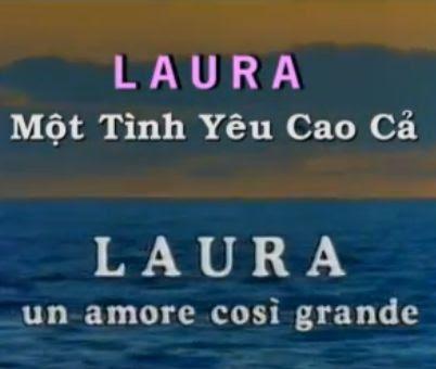 [Phim] Laura Vicana | Một tình yêu cao cả