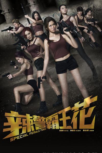 Special Female Force - Đặc Nhiệm Mỹ Nhân