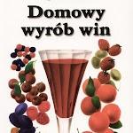 """Jan Cieślak """"Domowy wyrób win"""", Watra, Warszawa 1992.jpg"""