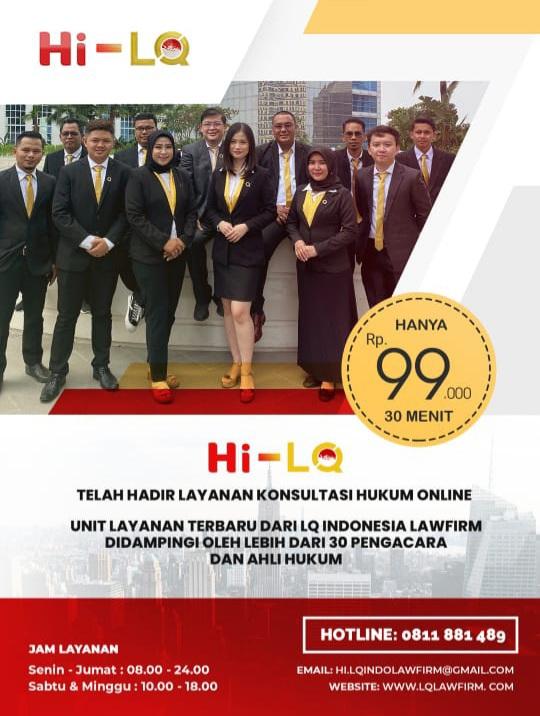 Pertama di Indonesia Layanan Video Online Konsultasi Hukum, Layanan dari LQ Indonesia Lawfirm: Hi-LQ