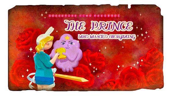 Hora de Aventura: O Príncipe Que Queria Tudo
