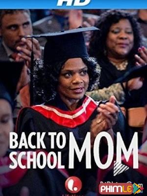 Phim Mẹ Quay Lại Trường - Back to School Mom (2015)