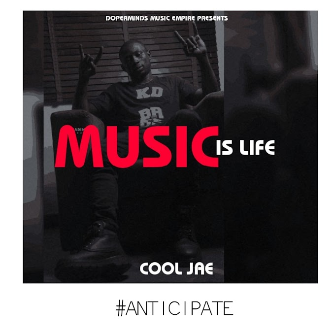 "Anticipate ""Music is Life"" By The Lyrical Marksman ""Cool Jae"""