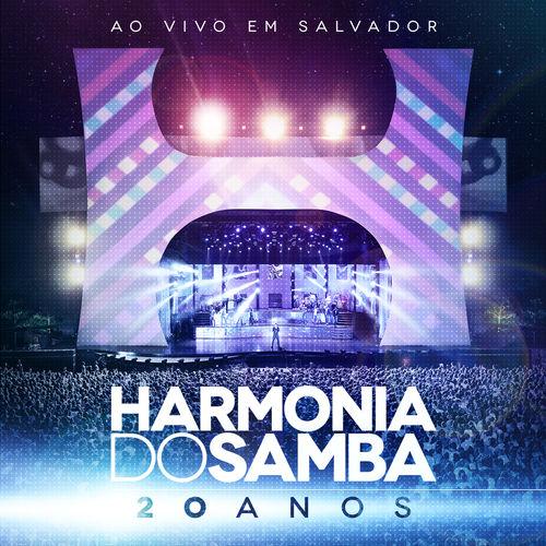 Harmonia Do Samba - 20 Anos (Ao Vivo Em Salvador)