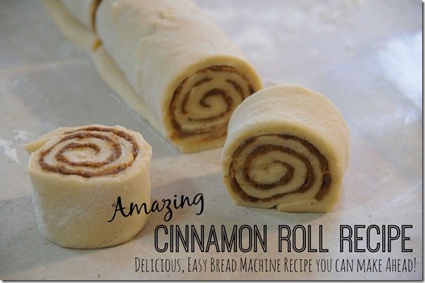 Amazing Cinnamon Roll Recipe that you can make ahead in your bread machine