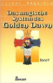 Cover of Israel Regardie's Book Das Magische System des Golden Dawn, Band 1 (in German)