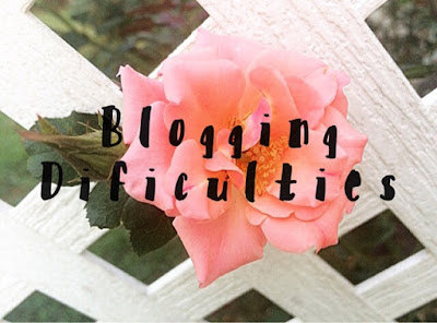 Blogging Difficulties