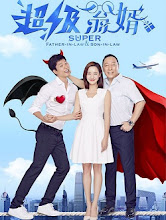 Super Father-in-law & Son-in-law China Drama