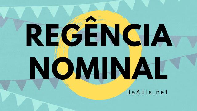 Língua Portuguesa: O que é Regência Nominal