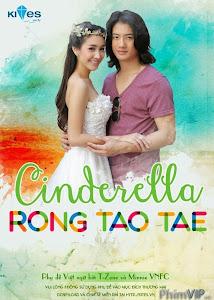 Đôi Hài Lọ Lem - Cinderella Rong Tao Tae poster