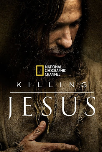 Killing Jesus - Cuộc đời chúa Jesus
