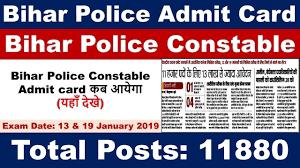 Bihar Police Constable Admit Card 2019 – 11880 Constable Vacancy