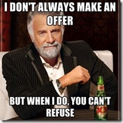 Most Interesting Man Offer
